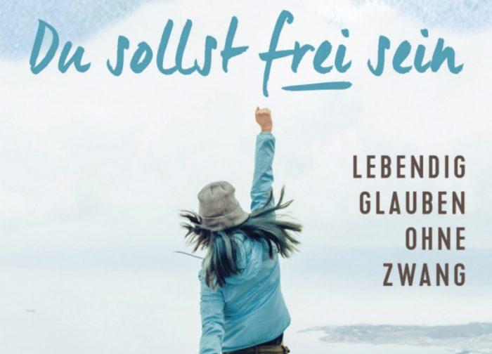 Du sollst frei sein